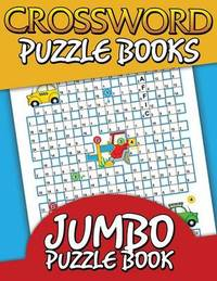 Crossword Puzzle Books (Jumbo Puzzle Book) by Speedy Publishing LLC