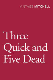 Three Quick And Five Dead by Gladys Mitchell