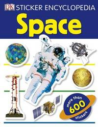 Sticker Encyclopedia Space: Space by DK Publishing