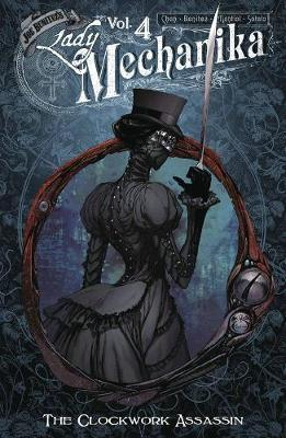 Lady Mechanika, Vol. 4: Clockwork Assassin by Joe Benitez