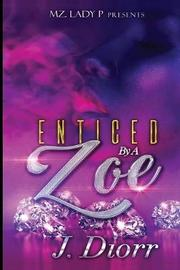 Enticed by A Zoe by J'Diorr image