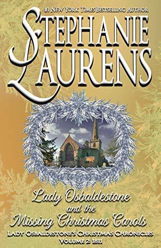 Lady Osbaldestone and the Missing Christmas Carols by Stephanie Laurens
