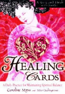 Healing Cards: A Daily Practice for Maintaining Spiritual Balance by Caroline M. Myss image
