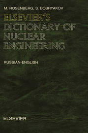Elsevier's Dictionary of Nuclear Engineering by Gerard Meurant