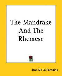 The Mandrake and The Rhemese by Jean de La Fontaine