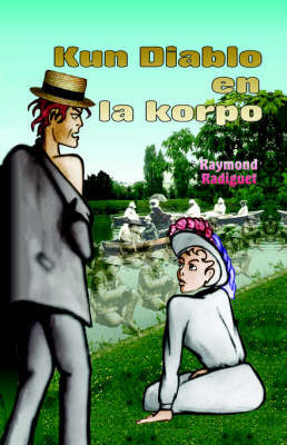 Kun Diablo en la Korpo by Raymond Radiguet
