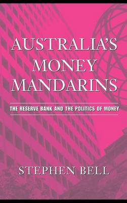 Australia's Money Mandarins by Stephen Bell image