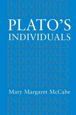Plato's Individuals by Mary M. McCabe