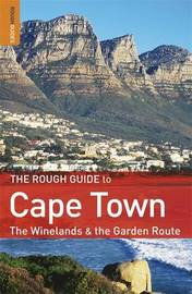 The Rough Guide to Cape Town, the Winelands and the Garden Route by Tony Pinchuck image