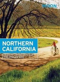 Moon Northern California (Seventh Edition) by Christopher Arns