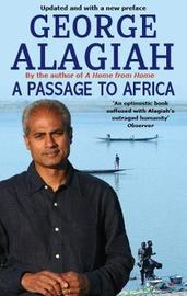 A Passage To Africa by George Alagiah image