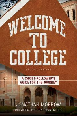 Welcome to College by Jonathan Morrow