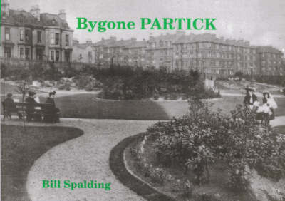 Bygone Partick by Bill Spalding