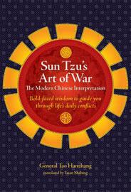 Sun Tzu's Art of War by Tao Hanzhang