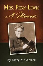 Mrs. Penn-Lewis by Mary N Garrard