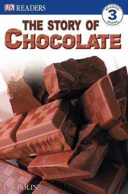 The Story of Chocolate by C. J. Polin image