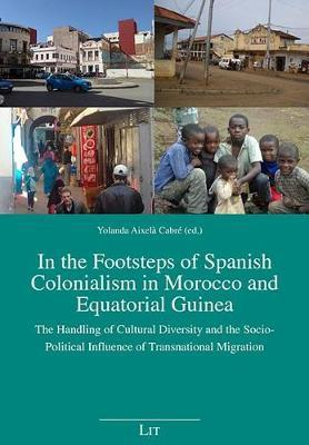 In the Footsteps of Spanish Colonialism in Morocco and Equatorial Guinea image
