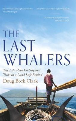 The Last Whalers by Doug Clark