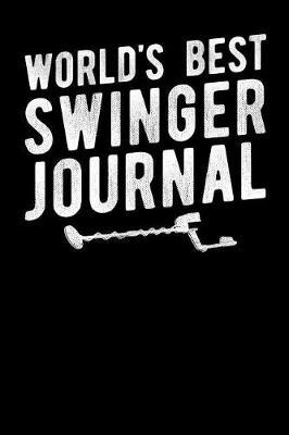 World's Best Swinger Journal by Fourth Wall Journals image