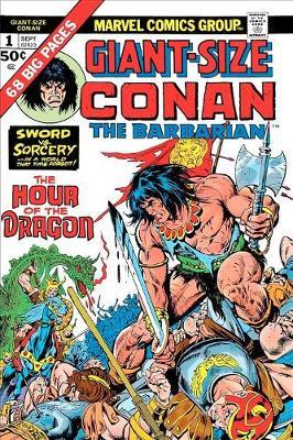 Conan: The Hour Of The Dragon by Roy Thomas