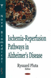 Ischemia-Reperfusion Pathways in Alzheimer's Disease image