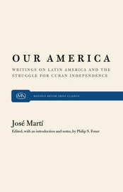 Our America by Jose Marti