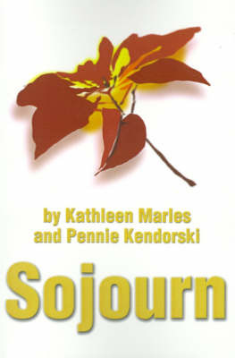 Sojourn by Kathleen Marles image