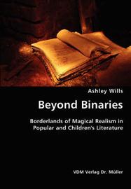 Beyond Binaries by Ashley Wills