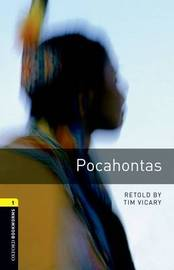 American Oxford Bookworms: Stage 1: Pocahontas by Tim Vicary