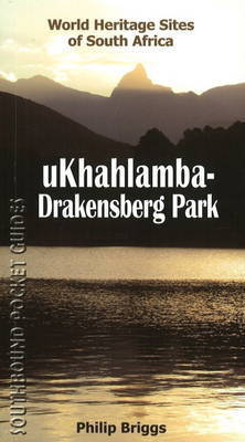 Southbound Pocket Guide to the UKhahlamba-Drakensberg Park by Philip Briggs