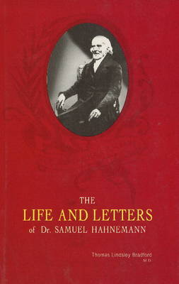 Life & Letters of Samuel Hahnemann by Thomas Lindsley Bradford image
