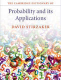 The Cambridge Dictionary of Probability and its Applications by David Stirzaker