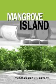 Mangrove Island by Thomas Cash Hartley