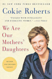 We are our Mother's Daughters by Cokie Roberts image