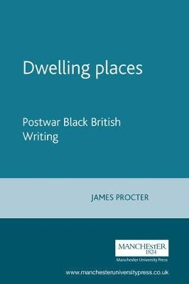 Dwelling Places by James Procter