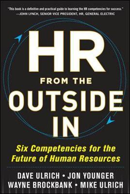 HR from the Outside In: Six Competencies for the Future of Human Resources by David Ulrich image