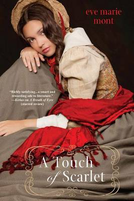 A Touch Of Scarlet by Eve M Mont