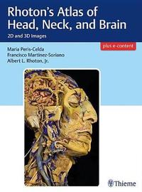 Rhoton's Atlas of Head, Neck, and Brain image