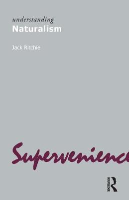 Understanding Naturalism by Jack Ritchie