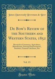 de Bow's Review of the Southern and Western States, 1852, Vol. 13 by James Dunwoody Brownson De Bow image