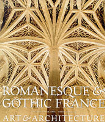 Romanesque and Gothic France: Architecture and Sculpture by Viviane Minne-Seve image