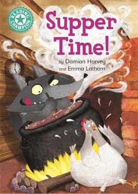 Reading Champion: Supper Time! by Damian Harvey