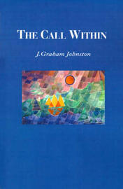 The Call Within by J. Graham Johnston image