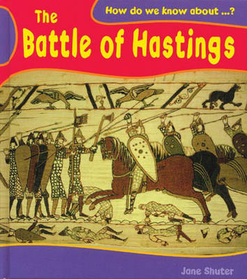 The Battle of Hastings by Jane Shuter image