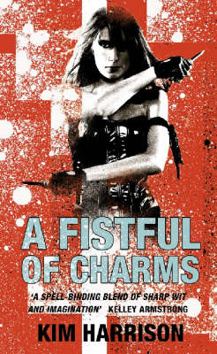 A Fistful of Charms (Rachel Morgan #4) by Kim Harrison