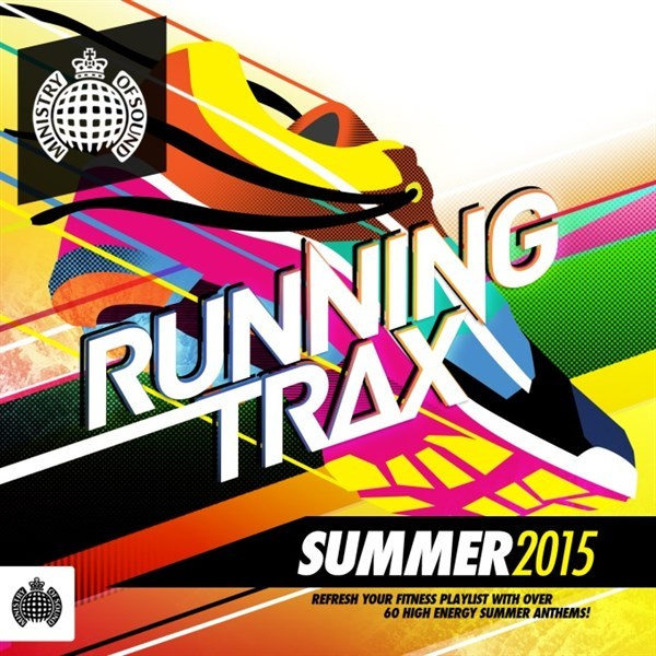 Ministry Of Sound Running Trax Summer 2015 by Various Artists