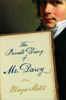 The Private Diary of Mr. Darcy by Maya Slater image