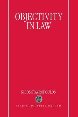 Objectivity in Law by Nicos Stavropoulos image