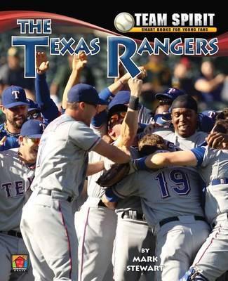 The Texas Rangers by Mark Stewart