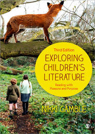 Exploring Children's Literature by Nikki Gamble